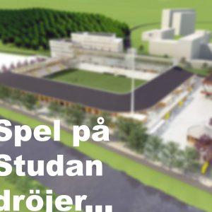 Besked om spel på Studenternas den 8 april dröjer