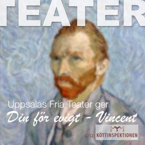 TEATER: Din för evigt – Vincent