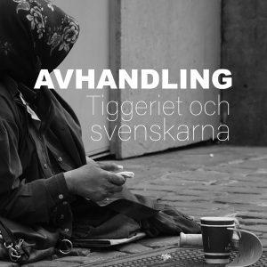 Avhandling om svenska samhällets reaktioner på tiggande människor