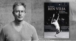 Den heltäckande biografin om tennislegenden Björn Borg