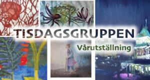 KULTUR | Tisdagsgruppens vårutställning 13-18 mars